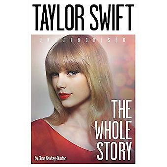 Taylor Swift: Het hele verhaal