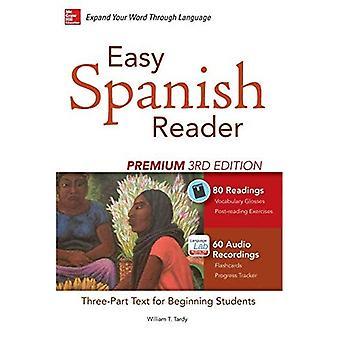Einfach spanische Leser Premium, dritte Auflage: Eine dreiteilige Leser für neue Schüler (Easy Reader Series)