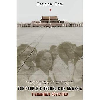 De People's Republic van amnesie: Tiananmen Revisited