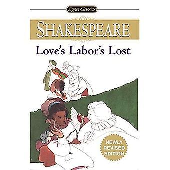 Travail de l'amour perdu (Signet classique de Shakespeare série)