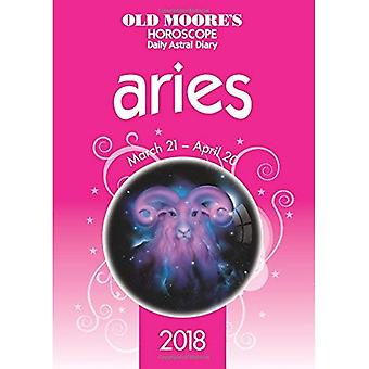 Old Moore's Horoscope Aries 2018 - Old Moore's Horoscope Daily Astral Diaries