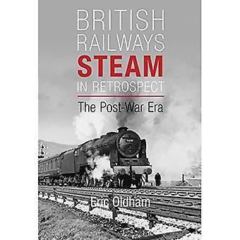 Vapor de ferrocarriles británicos en retrospectiva: la posguerra [ilustrada]