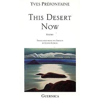 This Desert Now (Essential Poetry)