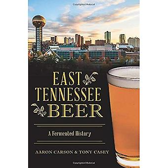 East Tennessee Beer: A Fermented History (American Palate)