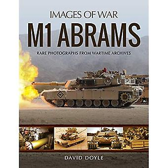 M1 Abrams: Rare Photographs� from Wartime Archives (Images of War)