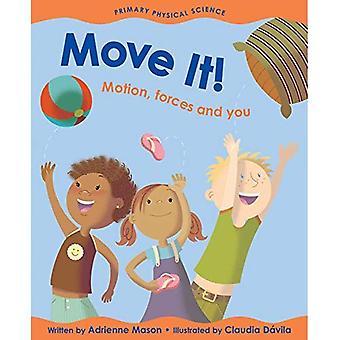 Move It!: mouvement, Forces et vous (primaire sciences physiques)