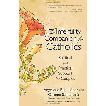 Infertilitet följeslagare för katoliker: andligt och praktiskt stöd för par (stygn i tid)