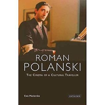 Roman Polanski: Bion av en kulturell resenär