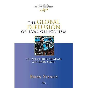 The Global Diffusion of Evangelicalism (History of Evangelicalism)