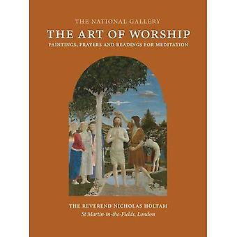 The Art of Worship: Paintings, Prayers, and Readings for Meditation
