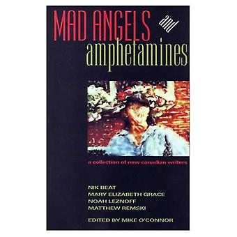 Mad Angels and Amphetamines : An Anthology
