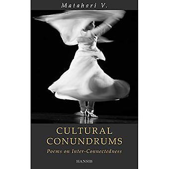 Cultural Conundrums : Poems on Inter-Connectedness
