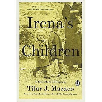 Les enfants de Irena: l'histoire extraordinaire de la femme qui sauva 2500 enfants du Ghetto de Varsovie