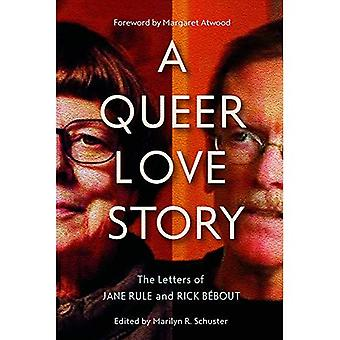A Queer Love Story: The Letters of Jane Rule and Rick Bebout (Sexuality Studies)