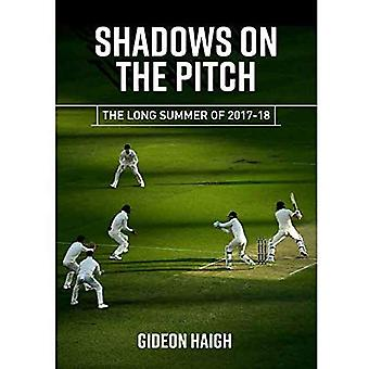 Shadows on the Pitch: The Long of Summer 2017-18