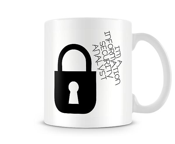 Decorative I'm A Information Security Analyst Printed Mug