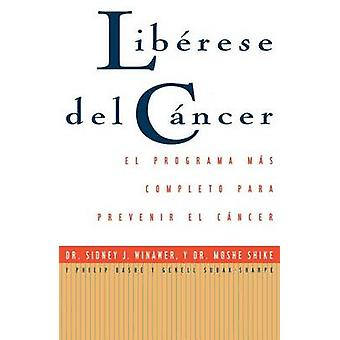 Librese del Cyncer Cancer Free by Winawer & Sidney J.