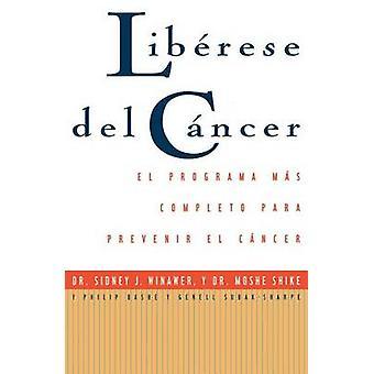 Librese del Cyncer vrije kanker door Winawer & Sidney J.