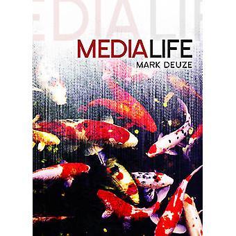 Media Life by Deuze & Mark