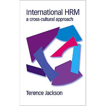 International Hrm A CrossCultural Approach by Jackson & Terrence