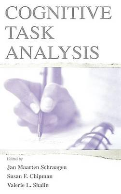 Cognitive Task Anaylsis by Schraagen & Jan M.