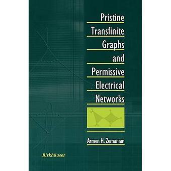 Primitives graphiques transfinis et Permissive réseaux électriques par H. Zemanian & Armen