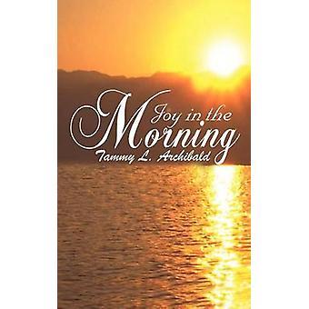 الفرح في الصباح قبل أرشيبالد & تامي ل.