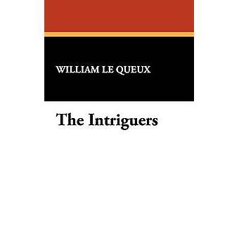 As intriguistas por Le Queux & William