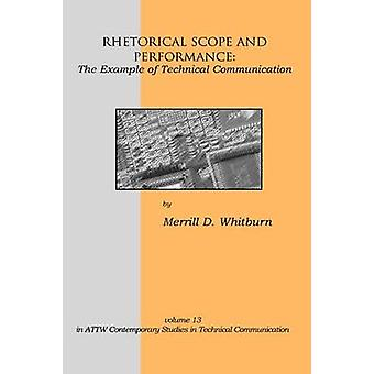Rhetorical Scope and Performance The Example of Technical Communication by Whitburn & Merrill D.
