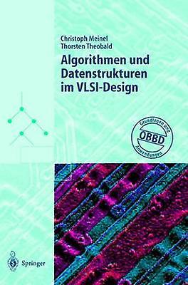 Algorithmen Und Datenstrukturen Im VLSIDesign Obdd Grundlagen Und Anwendungen by Theobald & Thorsten