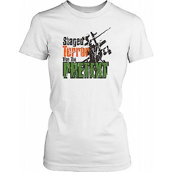 Staged Terror Was The Pretext Ladies T Shirt