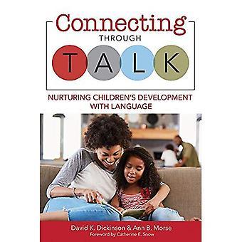 Connecting Through Talk: Nurturing Children's Development With Language