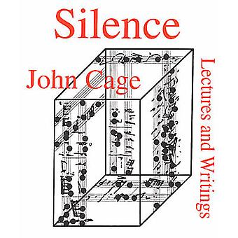 Silence - Lectures and Writings by John Cage - 9780714510439 Book
