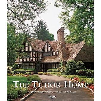 The Tudor Home by The Tudor Home - 9780789335715 Book