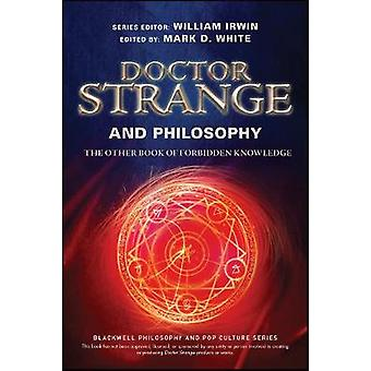 Doctor Strange and Philosophy by William Irwin - 9781119437949 Book