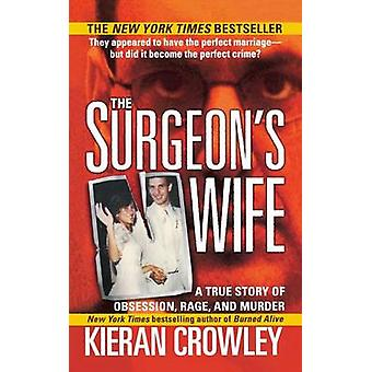 Surgeon's Wife by Kieran Mark Crowley - 9781250093011 Book