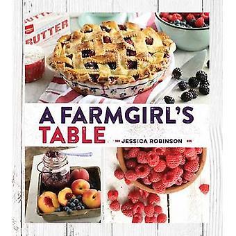A Farmgirl's Table by Jessica Robinson - 9781423642183 Book