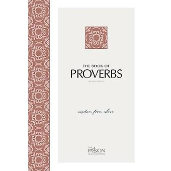 Tpt -Proverbs (2nd Edition) Wisdom from Above by Tpt -Proverbs (2nd Edi