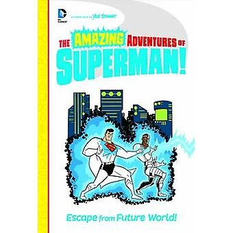 Escape from Future World by Yale Stewart - Yale Stewart - 97814795573
