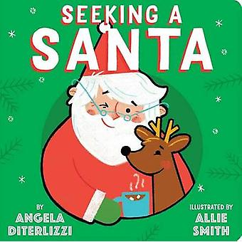 Seeking a Santa by Angela DiTerlizzi - Allie Smith - 9781481476744 Bo