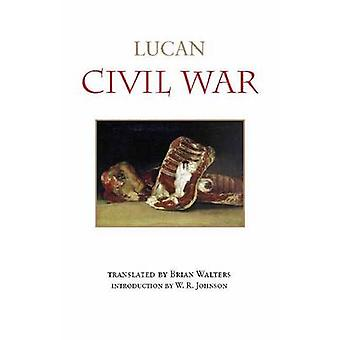 Civil War by Lucan - Brian Walters - Brian Walters - 9781603849968 Bo
