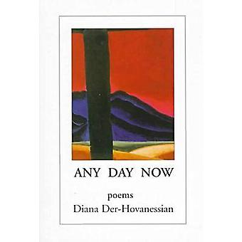 Any Day Now - Poems by Diana Der-Hovanessian - 9781878818751 Book