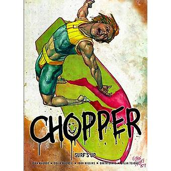 Chopper - Surf's Up by John Wagner - Colin McNeil - 9781907519277 Book