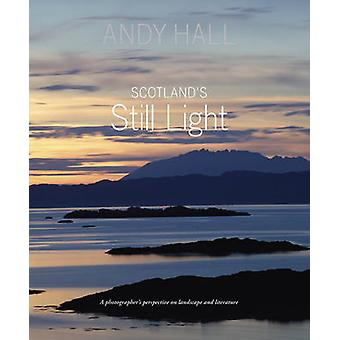 Scotland's Still Light - A Photographer's Vision Inspired by Scottish