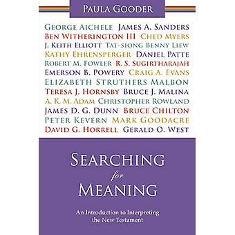 Søker etter betyr en introduksjon til tolke det nye testamentet. Paula Gooder av Gooder & Paula
