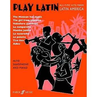 Play Latin by Alan Gout & Beverley Calland