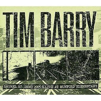 Tim Barry - Laurel st. Demo 2005 & Live på Munford elementære [CD] USA import