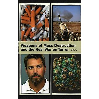 Jeff Ott - Weapons of Mass Destruction & the Real War on Terr [CD] USA import