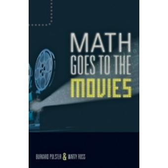 Math Goes to the Movies von Burkard Polster