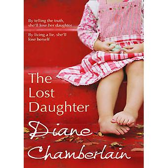 The Lost Daughter by Diane Chamberlain - 9780778304852 Book